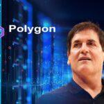 Mark Cuban chính thức ủng hộ Polygon