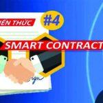 Hợp đồng thông minh (Smart Contract ) và những điều cơ bản